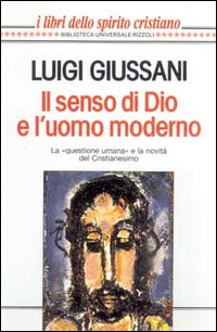 Il senso di Dio e l'uomo moderno
