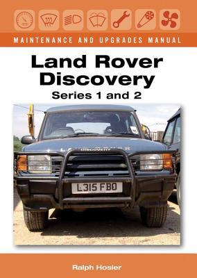 Land Rover Discovery Maintenance and Upgrades Manual