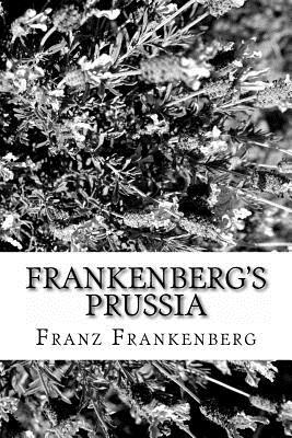 Frankenberg's Prussia