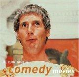 The Rough Guide to Comedy Movies 1