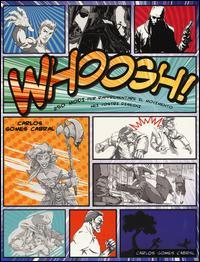 Whoosh! Ediz. illustrata