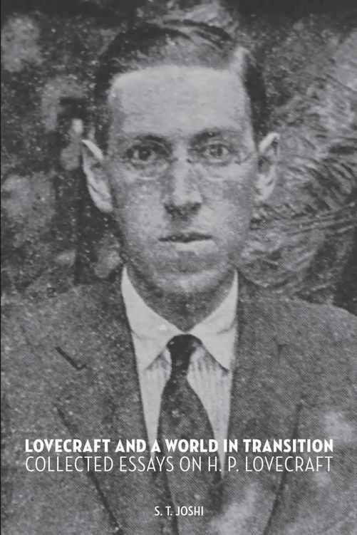 Lovecraft and a World in Transition