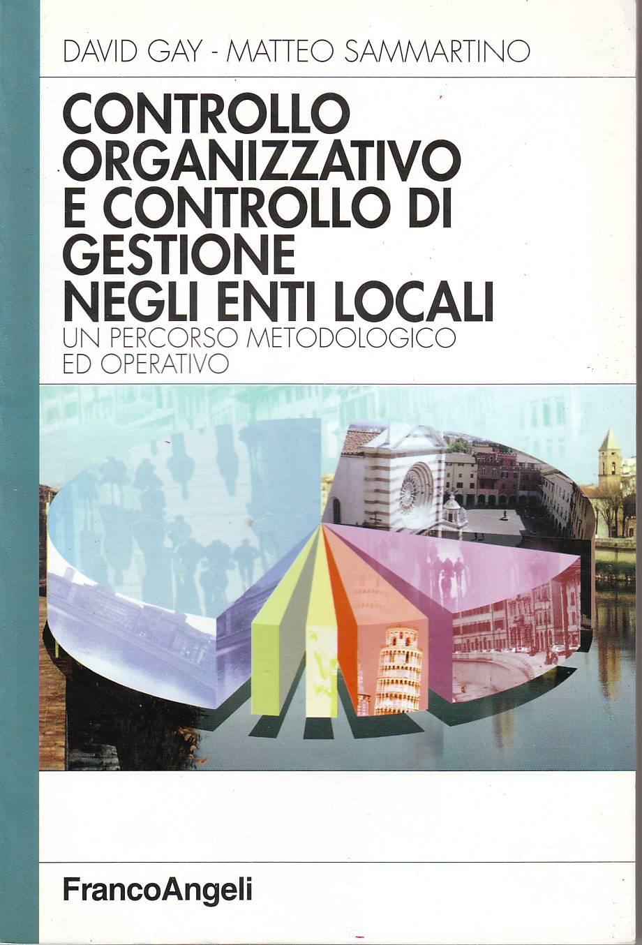 Controllo organizzativo e controllo di gestione negli enti locali