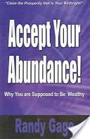 Accept Your Abundance!