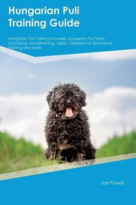 Hungarian Puli Training Guide Hungarian Puli Training Includes
