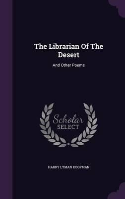 The Librarian of the Desert