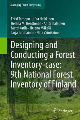 Designing and Conducting a Forest Inventory - Case