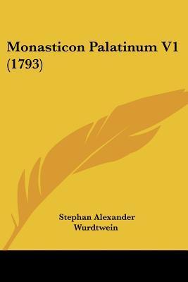 Monasticon Palatinum...