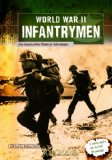 World War II Infantrymen