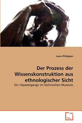Der Prozess der Wissenskonstruktion aus ethnologischer Sicht