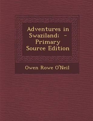 Adventures in Swaziland;