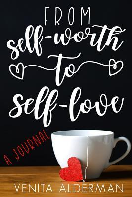 From Self-worth to Self-love