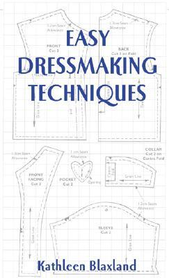 Easy Dressmaking Techniques