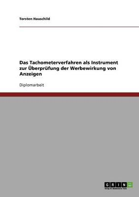 Das Tachometerverfahren als Instrument zur Überprüfung der Werbewirkung von Anzeigen