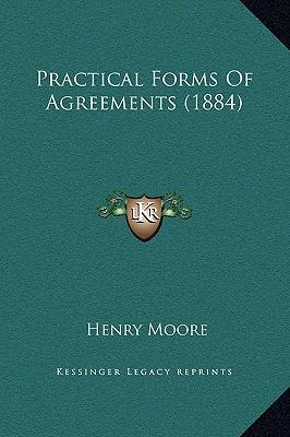Practical Forms of Agreements (1884)