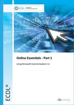 ECDL Online Essentials Part 1 Using Internet Explorer 11