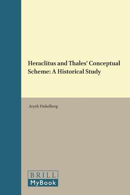Heraclitus and Thales' Conceptual Scheme