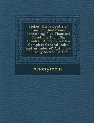 Stokes' Encyclopedia of Familiar Quotations
