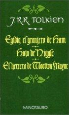Egidio, el granjero de Ham | Hoja de Niggle | El Herrero de Wootton Mayor