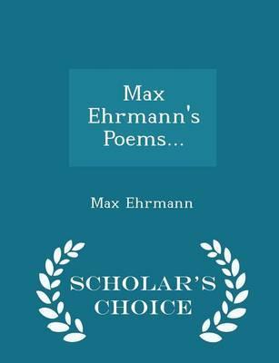 Max Ehrmann's Poems....