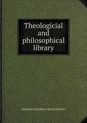 Theologicial and Philosophical Library