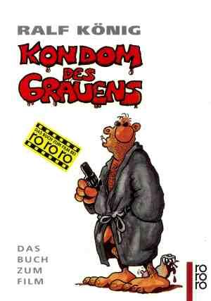 Kondom des Grauens. ...