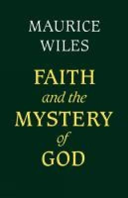 Faith and the Mystery of God