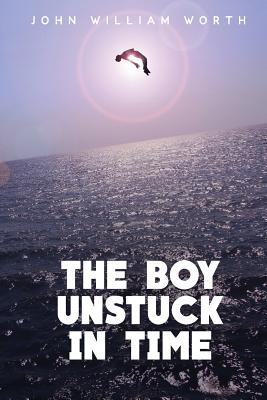 The Boy Unstuck In Time