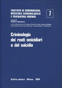 Criminologia dei reati omicidiari e del suicidio