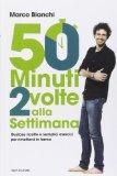 50 minuti 2 volte alla settimana