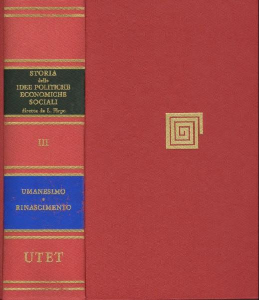 Storia delle idee politiche, economiche e sociali / Umanesimo e Rinascimento