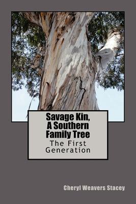 Savage Kin, a Southern Family Tree