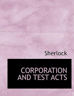 CORPORATION AND TEST ACTS