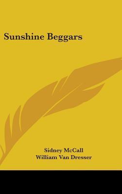 Sunshine Beggars