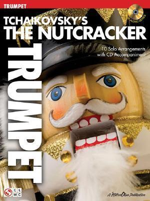 Tchaikovsky's The Nutcracker, Trumpet