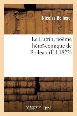 Le Lutrin, Poème He...