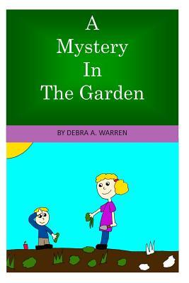 A Mystery in the Garden