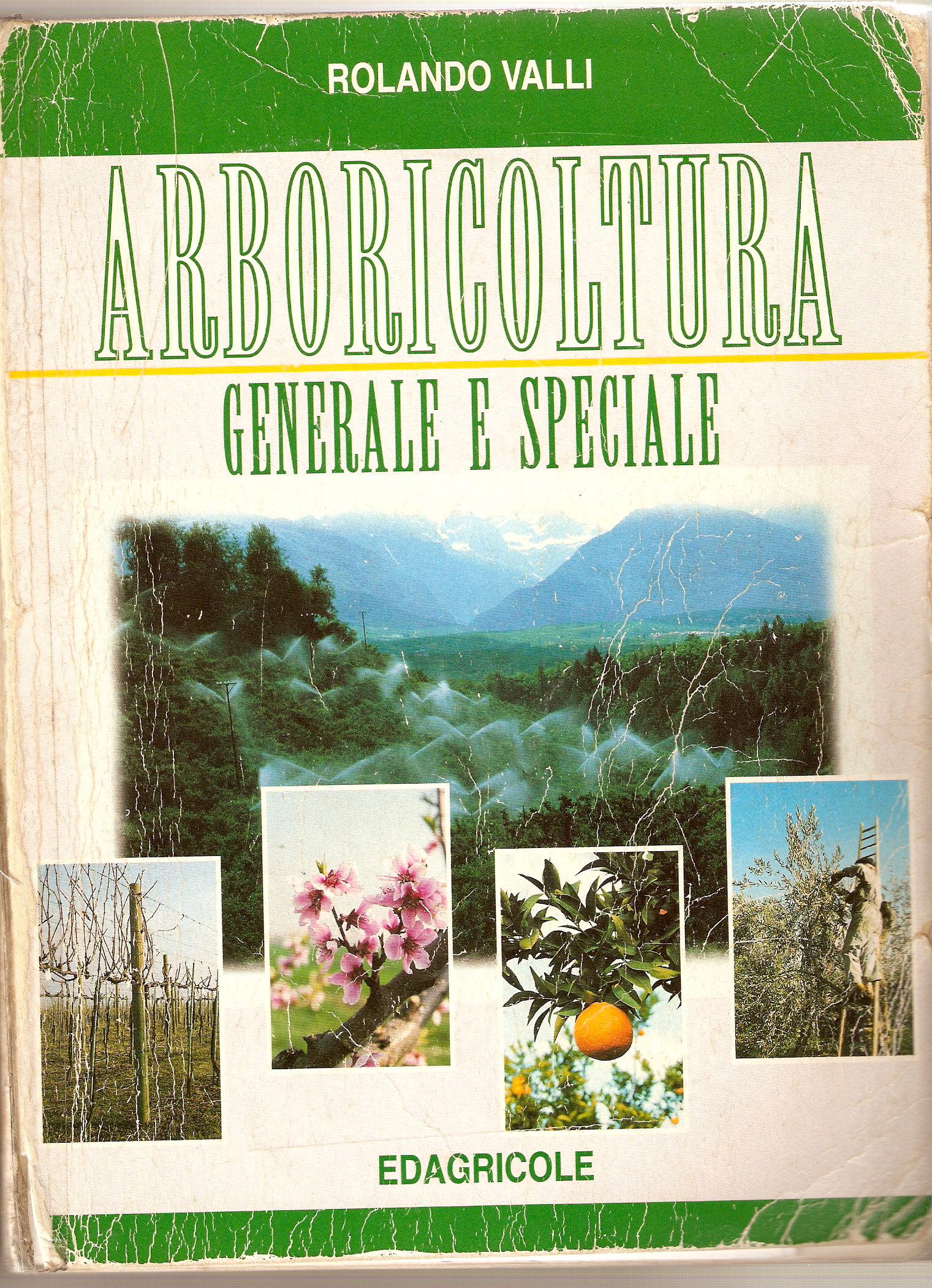 Arboricoltura generale e speciale
