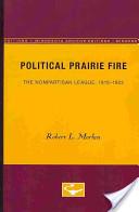 Political Prairie Fire