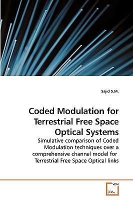 Coded Modulation for Terrestrial Free Space Optical Systems