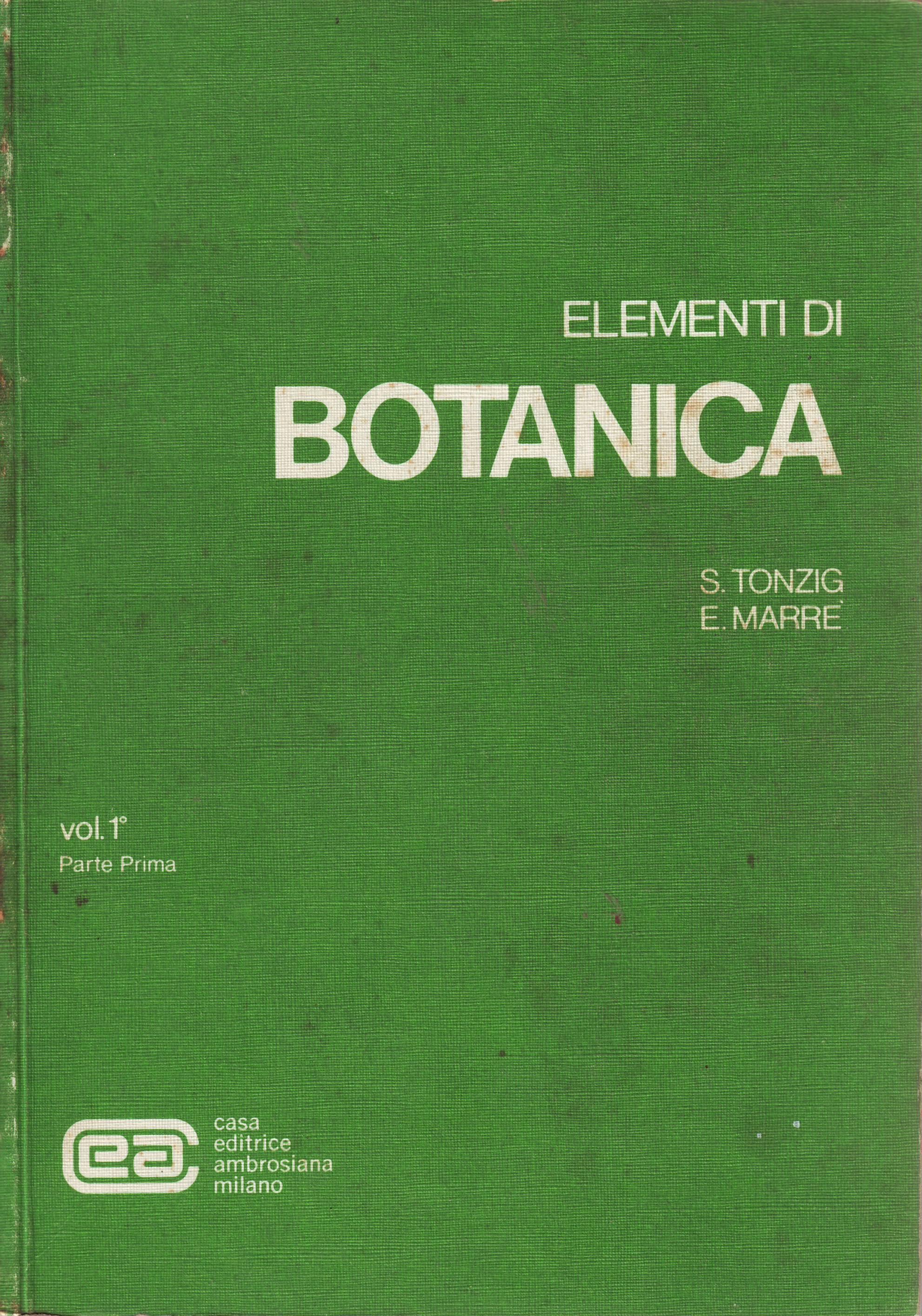 Elementi di botanica: per gli studiosi di biologia, scienze agrarie e scienze naturali - Vol. 1.1