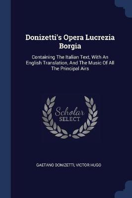 Donizetti's Opera Lucrezia Borgia
