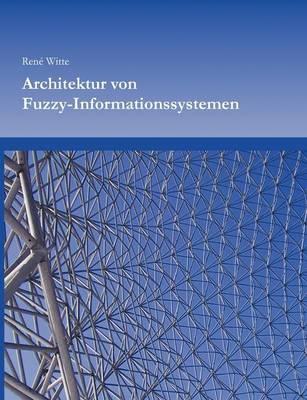 Architektur von Fuzzy-Informationssystemen