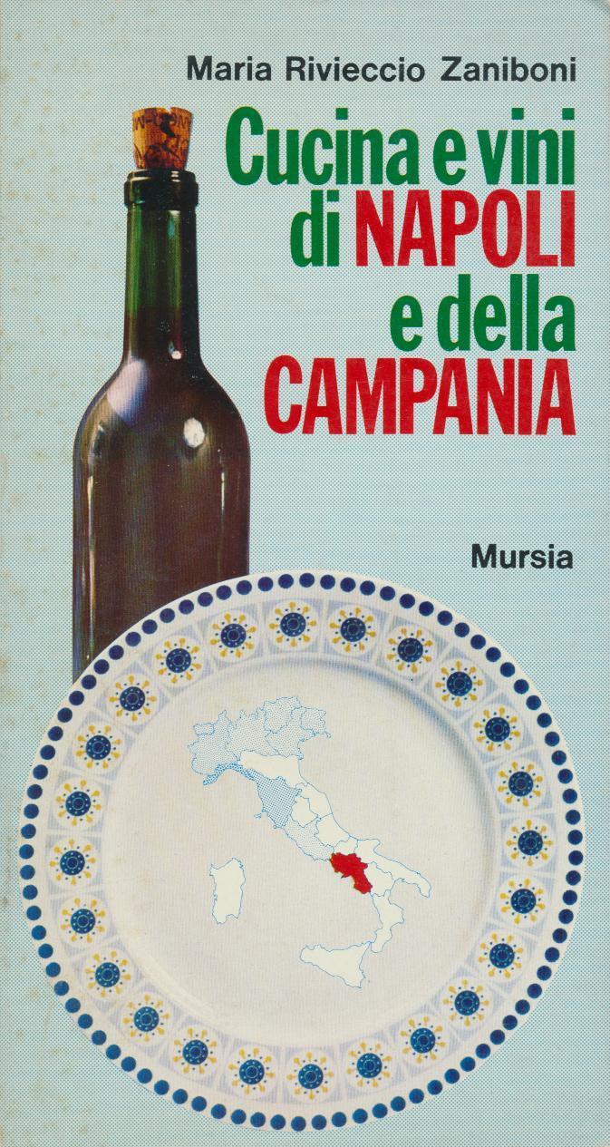 Cucina e vini di Napoli e della Campania