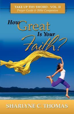 How Great Is Your Faith?