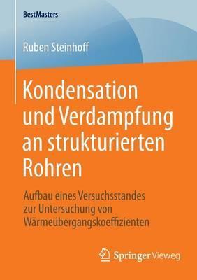 Kondensation Und Verdampfung an Strukturierten Rohren
