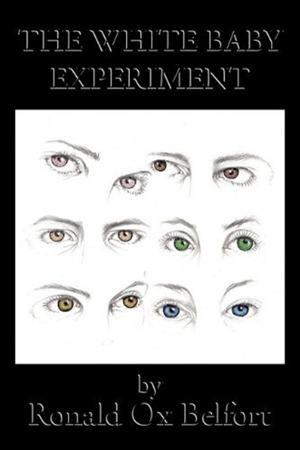 The White Baby Experiment