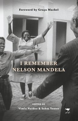 I Remember Nelson Mandela