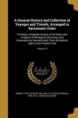 GENERAL HIST & COLL OF VOYAGES
