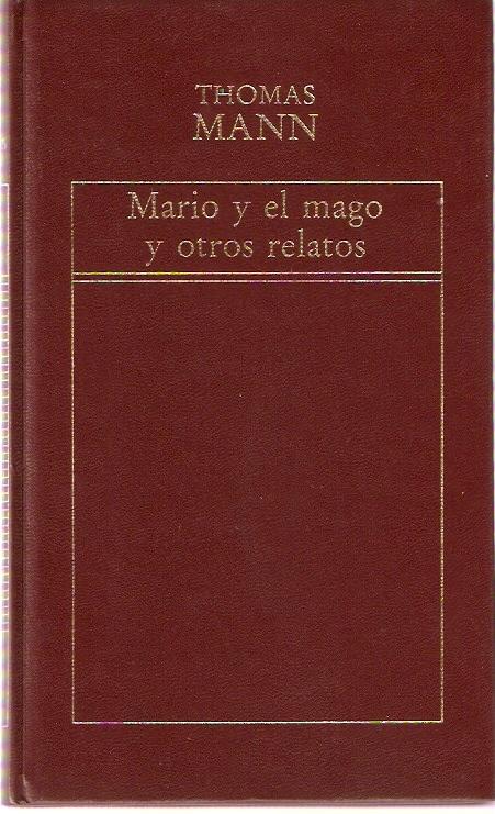 Mario y el mago y otros relatos